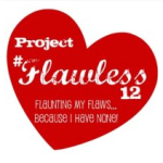Jumping Into Project #Flawless12