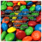 Julia Child Quote 1