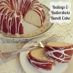 Baileys and Buttershots Bundt Cake #BundtaMonth