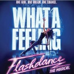 Flashdance The Musical 1