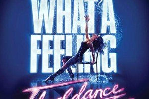 FLASHDANCE The Musical Opens Today @TheFoxTheatre {Feb 5 – Feb 10}