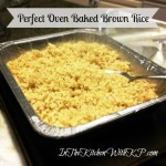 Oven Baked Brown Rice Perfect Every Time