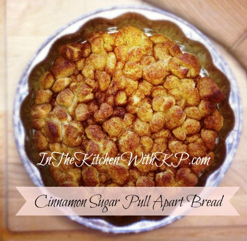In The Kitchen With KP Cinnamon Sugar Pull Apart Bread - In The ...