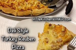 Deli Style Turkey Reuben Pizza #SundaySupper With @SaraMoulton