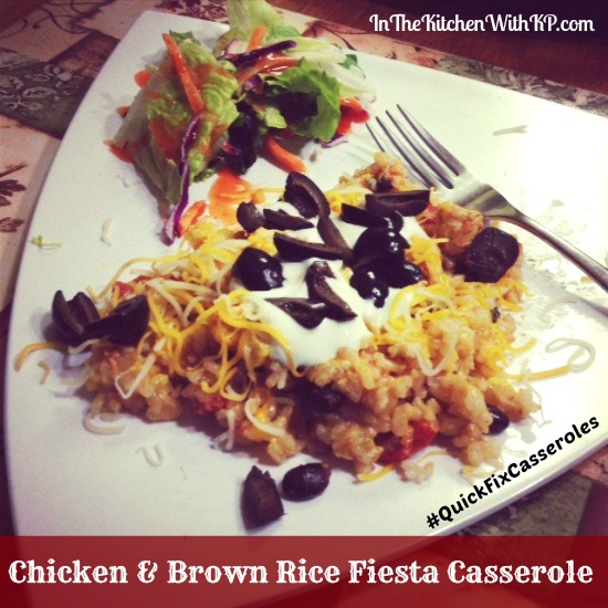 Chicken and Brown Rice Fiesta Casserole 1 #QuickFixCasseroles