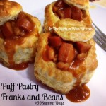 Puff Pastry Franks and Beans Celebrating #99SummerDays