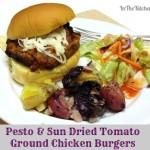 #ad Pesto and Sun Dried Tomato Ground Chicken Burgers #CreateAMeal #cbias
