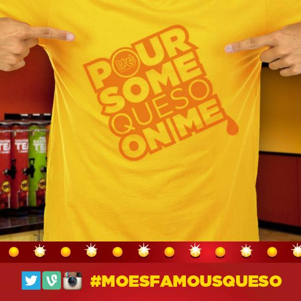Free Tshirts #MoesFamousQueso