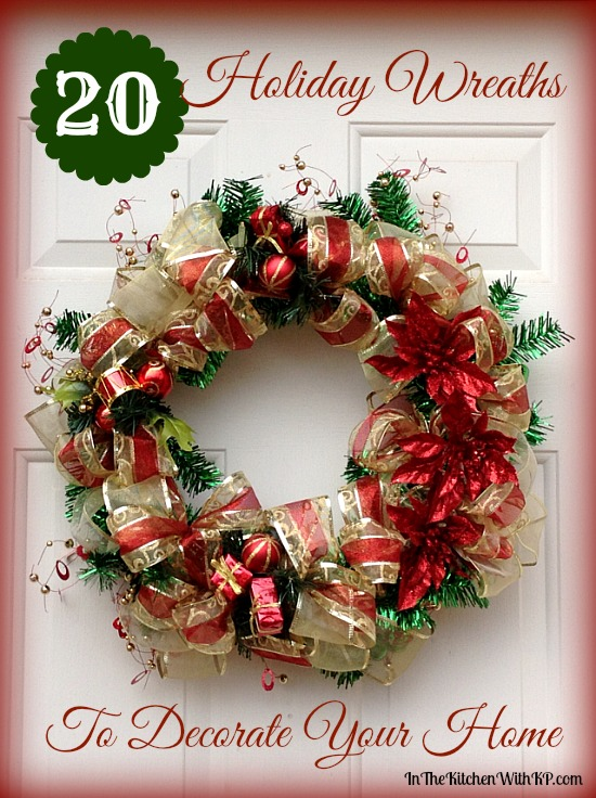 20 Holiday Wreaths to Decorate Your Home #holiday #decor www.InTheKitchenWithKP