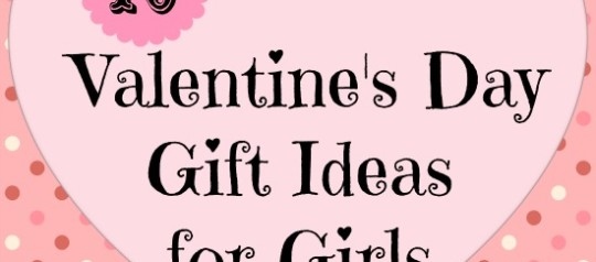 cute and inexpensive valentine s day gift ideas for girls