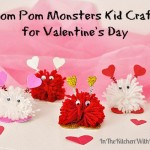 Pom Pom Monsters Kid Craft for Valentine's Day