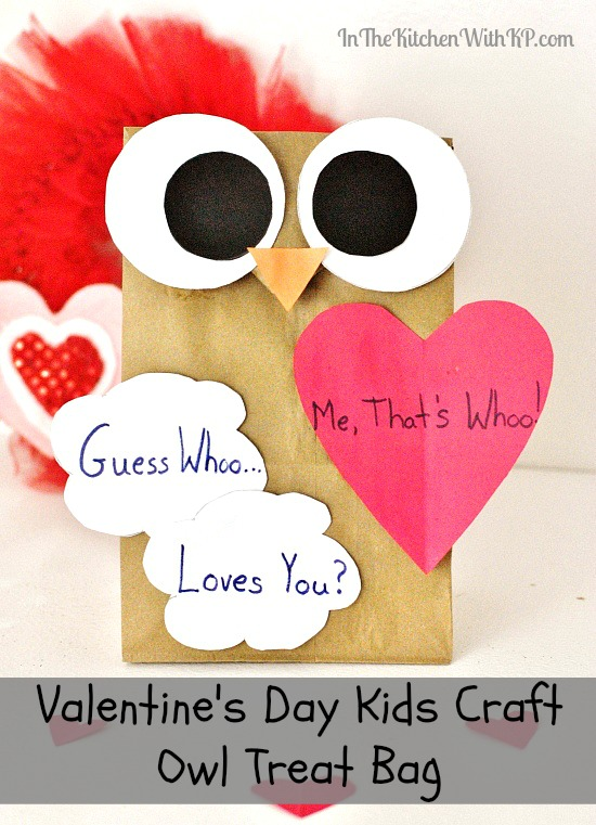 Valentine's Day Kids Craft Owl Treat Bag #craft www.InTheKitchenWithKP