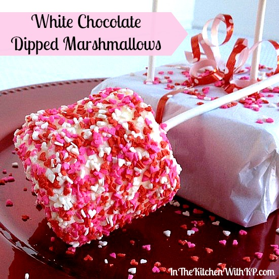 White Chocolate Dipped Marshmallows for a Valentine's Sweet Treat #recipe www.InTheKitchenWithKP 1