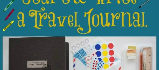Ideas to Start and Write a Travel Journal