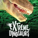 Extreme Dinosaurs Exhibit Opens @AtlanticStation #ExtremeDinos @DinosaurAtlanta