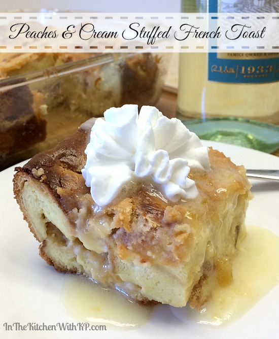 Overnight Peaches and Cream French Toast #recipe www.InTheKitchenWithKP 5