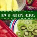 How to Pick Ripe Produce at the Farmer's Market or Grocery Store