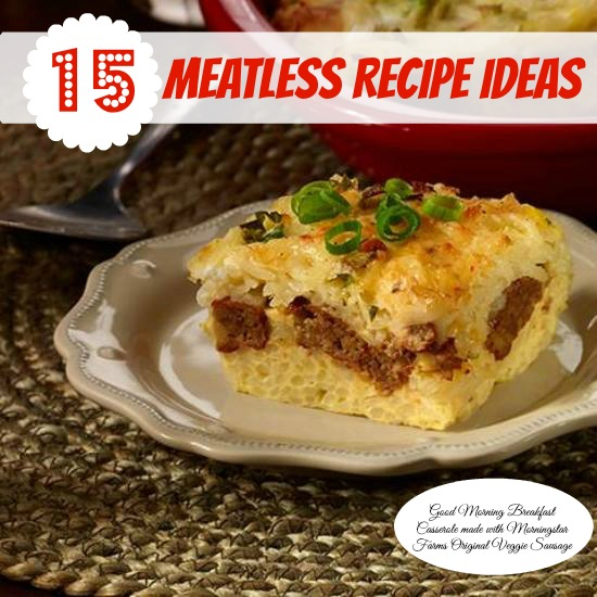 Meatless Recipe Ideas #RecipeRoundup www.InTheKitchenWithKP #ad #Morningstarfarms