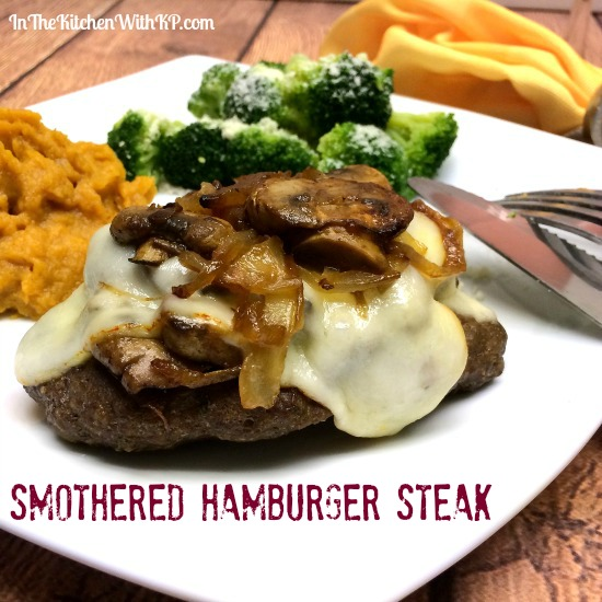 Smothered Hamburger Steak www.InTheKitchenWithKP #WeekdaySupper #recipe #beef 3