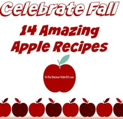 Celebrate Fall With 14 Amazing Apple Recipes www.InTheKitchenWithKP slider