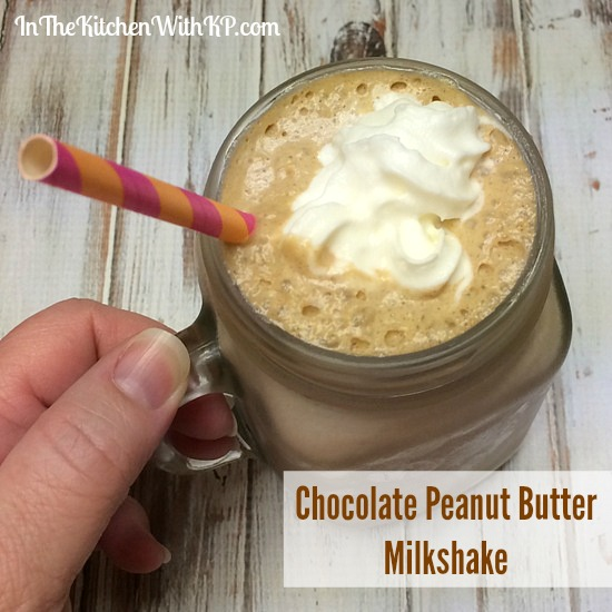 Chocolate Peanut Butter Milkshake Recipe With No Fuss Cleanup  | In The Kitchen With KP