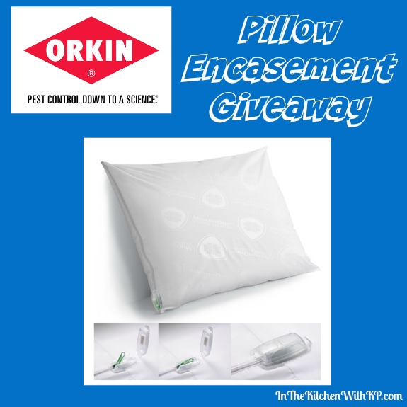 Pillow Encasement Giveaway www.InTheKitchenWithKP #LearnWithOrkin