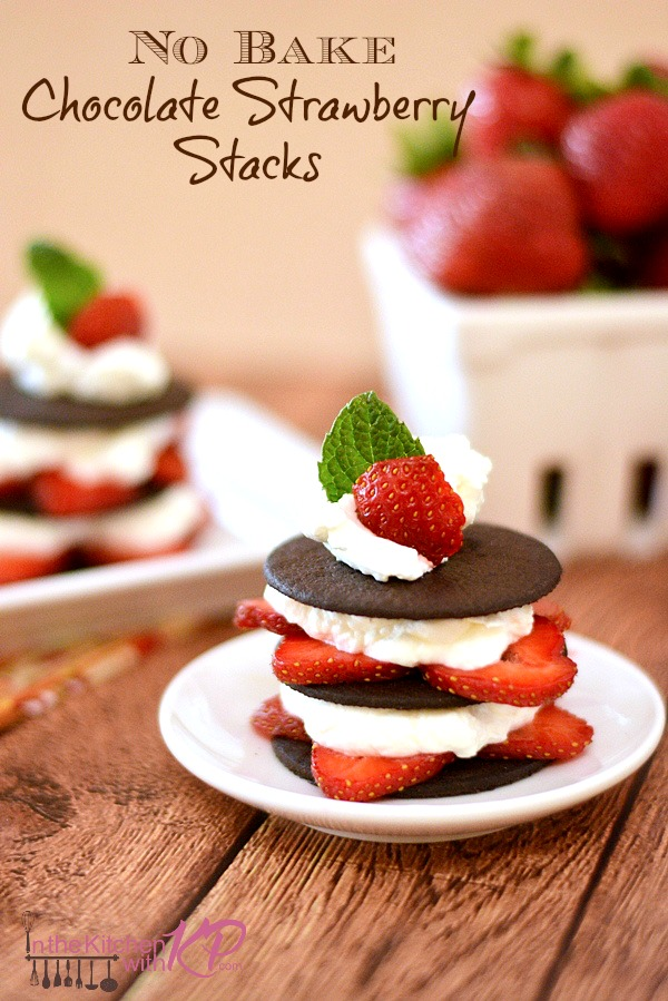 No Bake Chocolate Strawberry Stacks | In The Kitchen With KP|No Bake Dessert Recipe