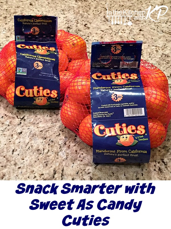 Snack Smarter With Sweet As Candy Cuties | In The Kitchen With KP | Kid Friendly Snack Treat Ideas