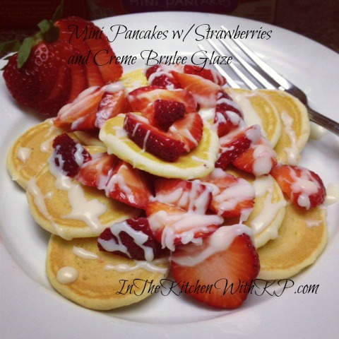 Mini Pancakes with Strawberries and Creme Brulee Glaze #AJLilGriddlesCG
