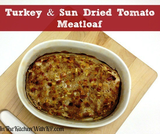 Turkey and Sun Dried Tomato Meatloaf