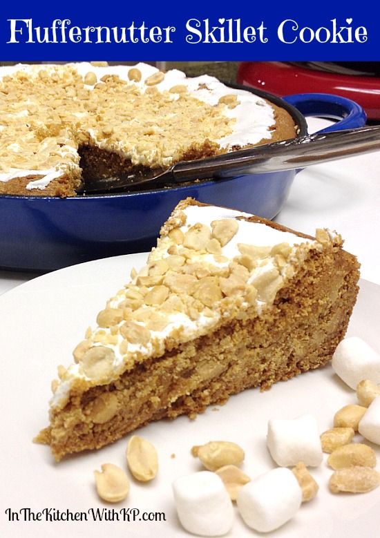 Fluffernutter Skillet Cookie #recipe #HolidayButter #shop www.InTheKitchenWithKP 1