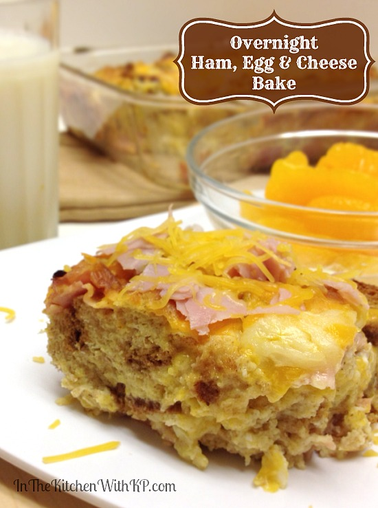 Overnight Ham, Egg and Cheese Bake #recipe www.InTheKitchenWithKP 1