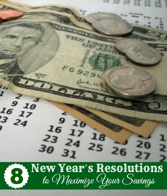8 New Years Resolutions to Maximize Your Savings #Budget www.InTheKitchenWithKP