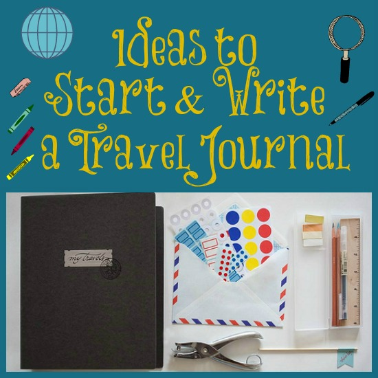 Ideas to Start and Write a Travel Journal #travel www.InTheKitchenWithKP