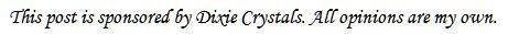 Dixie Crystals Disclosure