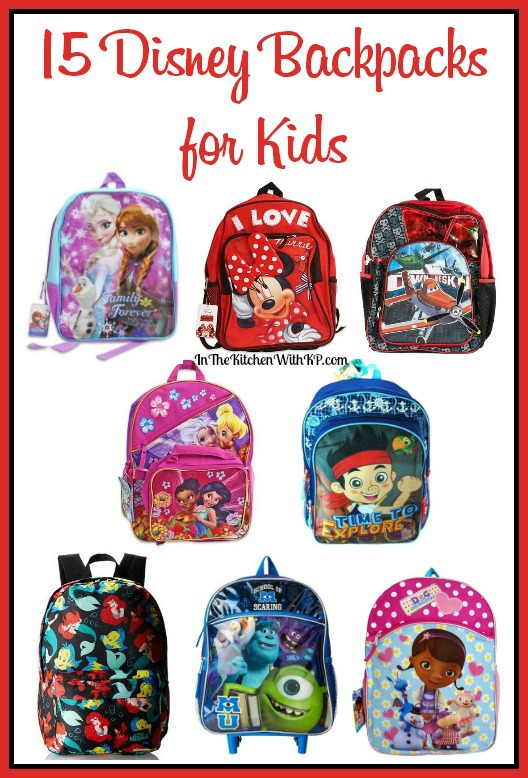 Disney Themed Backpacks for Back to School #BackToSchool www.InTheKitchenWithKP #Disney #kids #DisneySMMoms