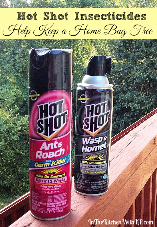 Hot Shot® Insecticides Help Keep a Home Bug Free www.InTheKitchenWithKP 1