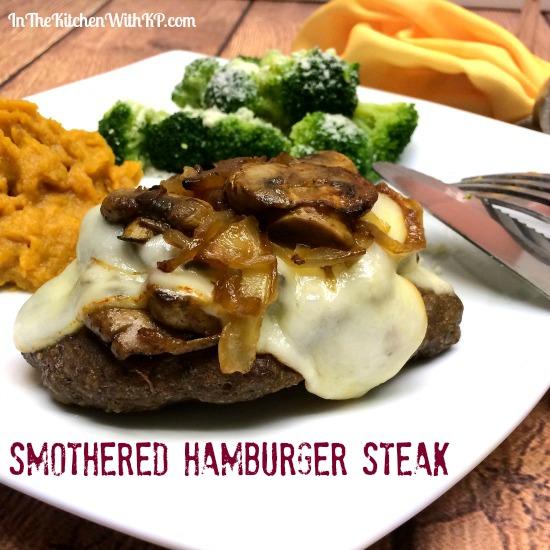 Smothered Hamburger Steak www.InTheKitchenWithKP #WeekdaySupper #recipe #beef 3
