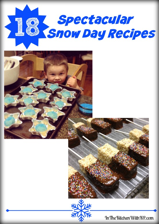 18 Spectacular Snow Day Recipes | In The Kitchen With KP | Kid Fun Recipes