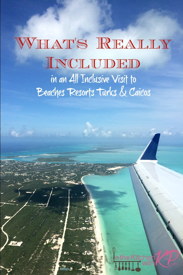 All Inclusive Dream at Beaches Resorts Turks and Caicos www.InTheKitchenWithKP 2