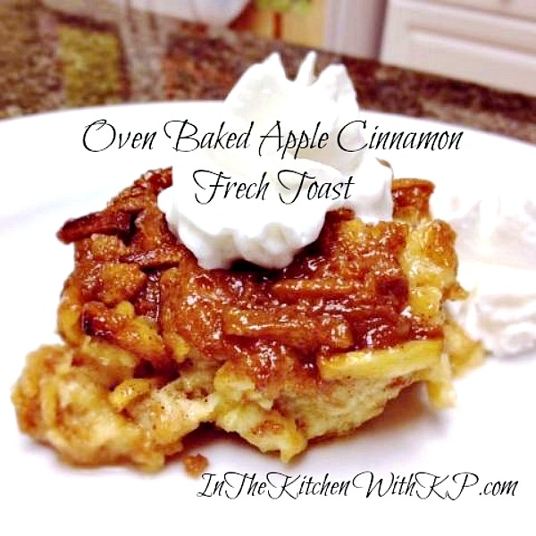Baked-Apple-Cinnamon-French-Toast-www.InTheKitchenWithKP Best Brunch Recipes