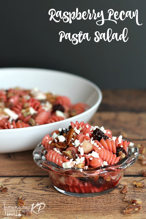 Raspberry Pecan Pasta Salad | In The Kitchen With KP | BBQ Side Dish Recipes