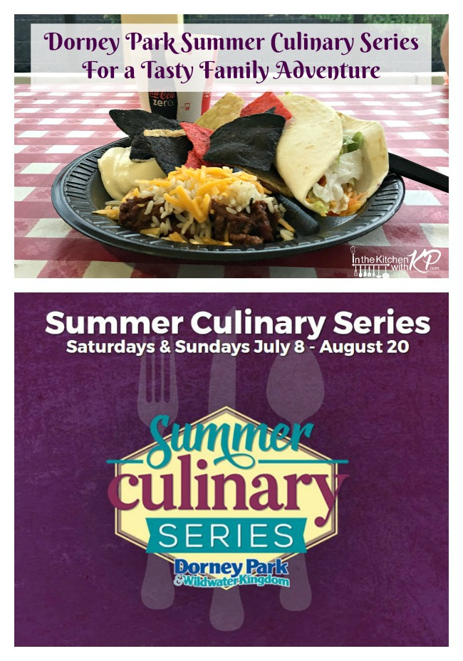 Dorney Park Summer Culinary Series | In The Kitchen With KP | Summer Family Travel Fun